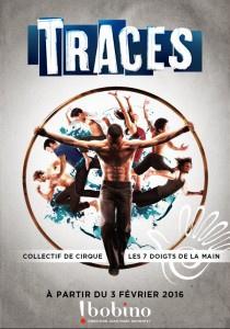 Traces, le spectacle de cirque, au théâtre Bobino