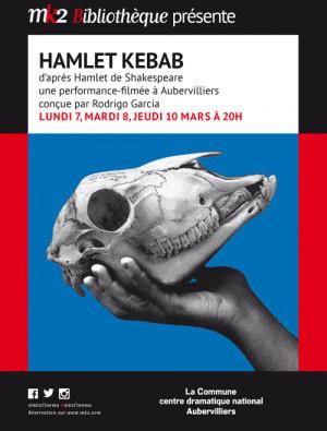 Retransmission en direct de Hamlet Kebab au MK2 Bibliothèque