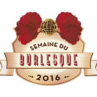Semaine du Burlesque : seconde édition