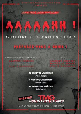 AAAAAHH!, le spectacle flippant du théâtre Montmartre Galabru