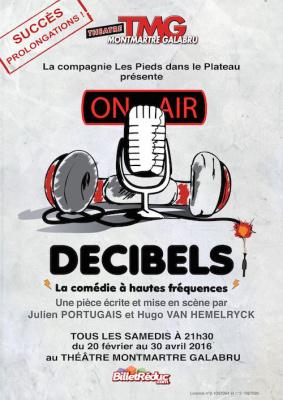 Décibels, la comédie déjantée du théâtre Montmartre Galabru