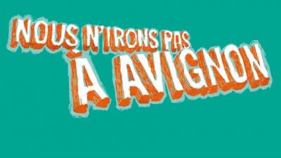 Nous n'irons pas à Avignon 2016, le festival de théâtre de Vitry !