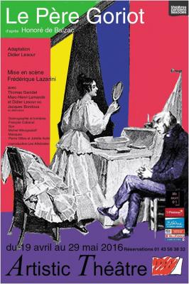 Le Père Goriot à l'Artistic Théâtre : notre critique