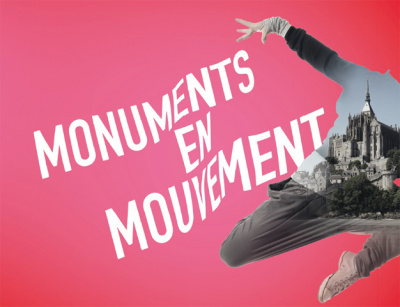 Monuments en mouvement 2016 : des spectacles au coeur du patrimoine