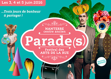 Parade(s), le festival des arts de la rue de Nanterre 2016