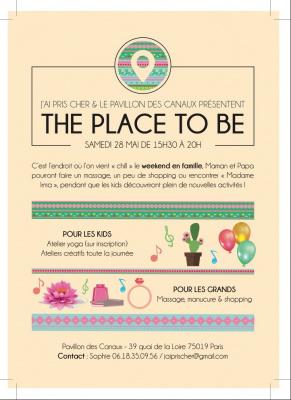 The Place to be, activités pour petits et grands au Pavillon des Canaux