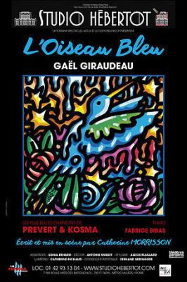 Gaël Giraudeau au Studio Hébertot dans L'Oiseau bleu.