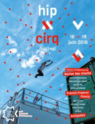 Le festival Hip Cirq revient au Plus Petit Cirque du Monde