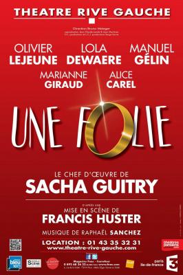 Une Folie de Sacha Guitry au théâtre Rive-Gauche : notre critique