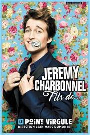 Jérémy Charbonnel au Point Virgule : notre critique