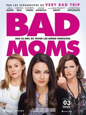Bad moms : gagnez vos places !