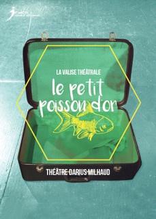 Le Petit Poisson d'or, spectacle pour enfants au théâtre Darius Milhaud