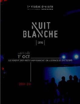Nuit Blanche 2016 au Viaduc des Arts (Paris 12ème)
