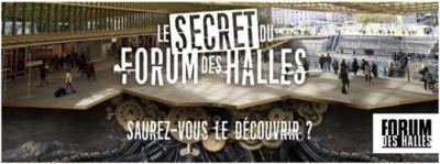 Le secret du Forum des Halles : chasse au trésor et Escape Game géant
