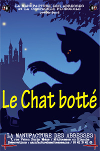 Le Chat botté revient cet automne à la Manufacture des Abbesses
