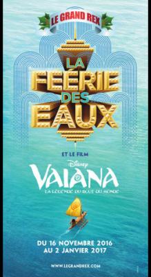 Noël au Grand Rex : spectacle Féerie des eaux et projection de Vaiana