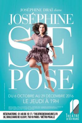 Joséphine se pose au théâtre de Dix-Heures
