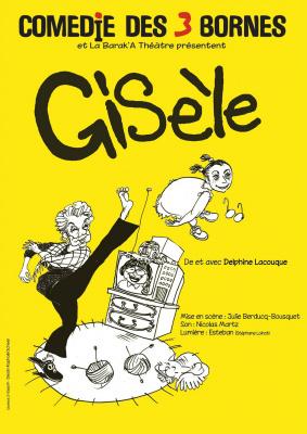Gisèle à la Comédie des Trois Bornes : notre critique