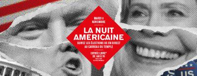 Nuit blanche au Carreau du Temple pour les élections américaines