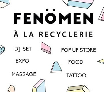 Fenömen à La REcyclerie : art, mode et dj set