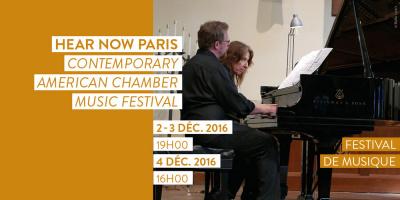 Hear Now Paris, festival de musique de chambre au Mona Bismarck American Center