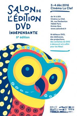 Salon de l'édition DVD indépendante 2016 au cinéma La Clef