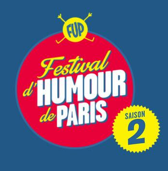 Le FUP, Festival d'Humour de Paris, revient en janvier 2017