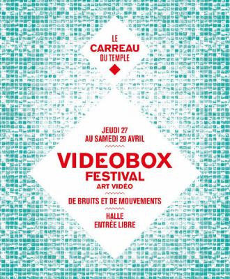 Videobox au Carreau du Temple, un festival d'art vidéo