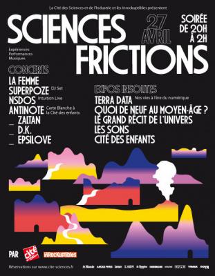 Sciences Frictions, la soirée Inrocks à la Cité des sciences