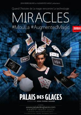 Miracles, le spectacle de magie de Moulla au Palais de Glaces