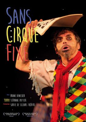 Sans cirque fixe, le spectacle pour enfants à l'Aktéon Théâtre