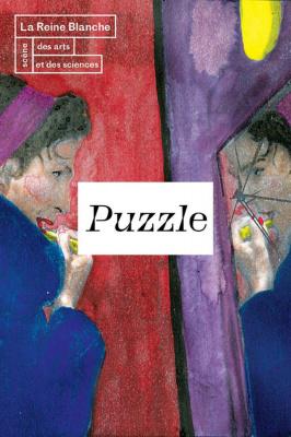 Puzzle au théâtre de la Reine Blanche