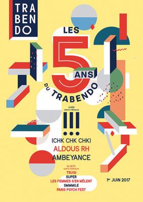 Les 5 ans du Trabendo : concerts et DJ sets
