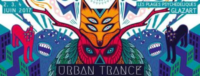 Urban Trance Festival 2017 à LaPlage de Glazart