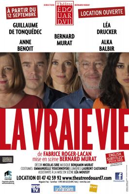 La Vraie Vie au théâtre Édouard VII