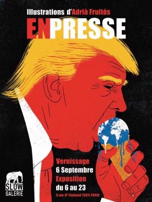 Adria Fruitos, l'exposition de dessins de presse à la Slow Galerie