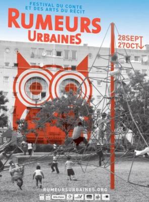 Rumeurs urbaines, festival du conte et des arts du récit, 2017