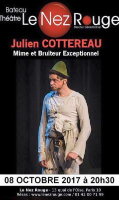Julien Cottereau, le spectacle atypique au Nez Rouge