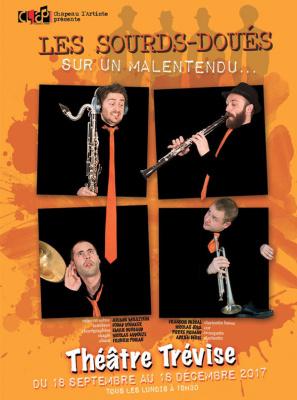 Les Sourds-Doués au théâtre Trévise