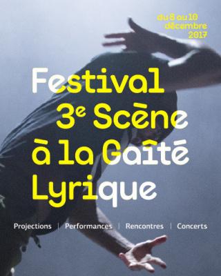 Festival 3ème scène à la Gaité Lyrique