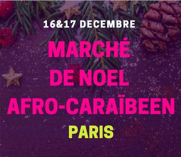 Marché de noël afro-caraïbéen dans le 3ème arrondissement
