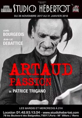 Artaud Passion, le beau spectacle du Studio Hébertot