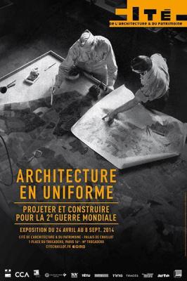 Architecture en uniforme. Projeter et construire pour la Seconde Guerre mondiale