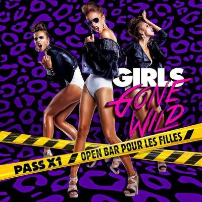 GIRLS GONE WILD : les filles prennent le pouvoir