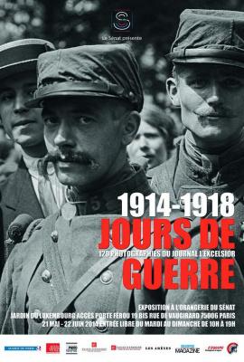 JOURS DE GUERRE 1914-1918  / 120 photographies du journal Excelsior