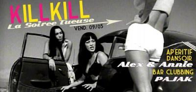 KILL KILL - La Soirée Tueuse !