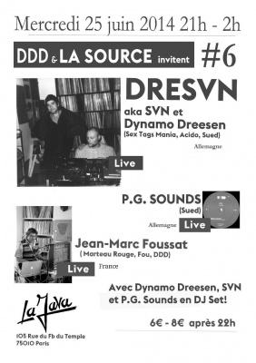 DDD et LA SOURCE invitent #6