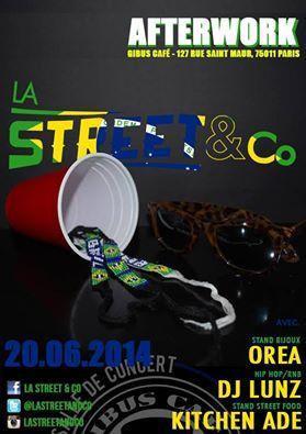 Afterwork : La Street & Co #6