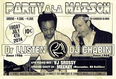 PARTY À LA MAISON 4 GROOVE 4 SOUL 4 LOVE