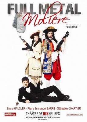 FULL METAL Molière